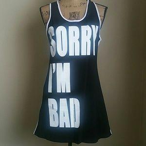 Dresses & Skirts - Sorry I'm bad Top/Dress